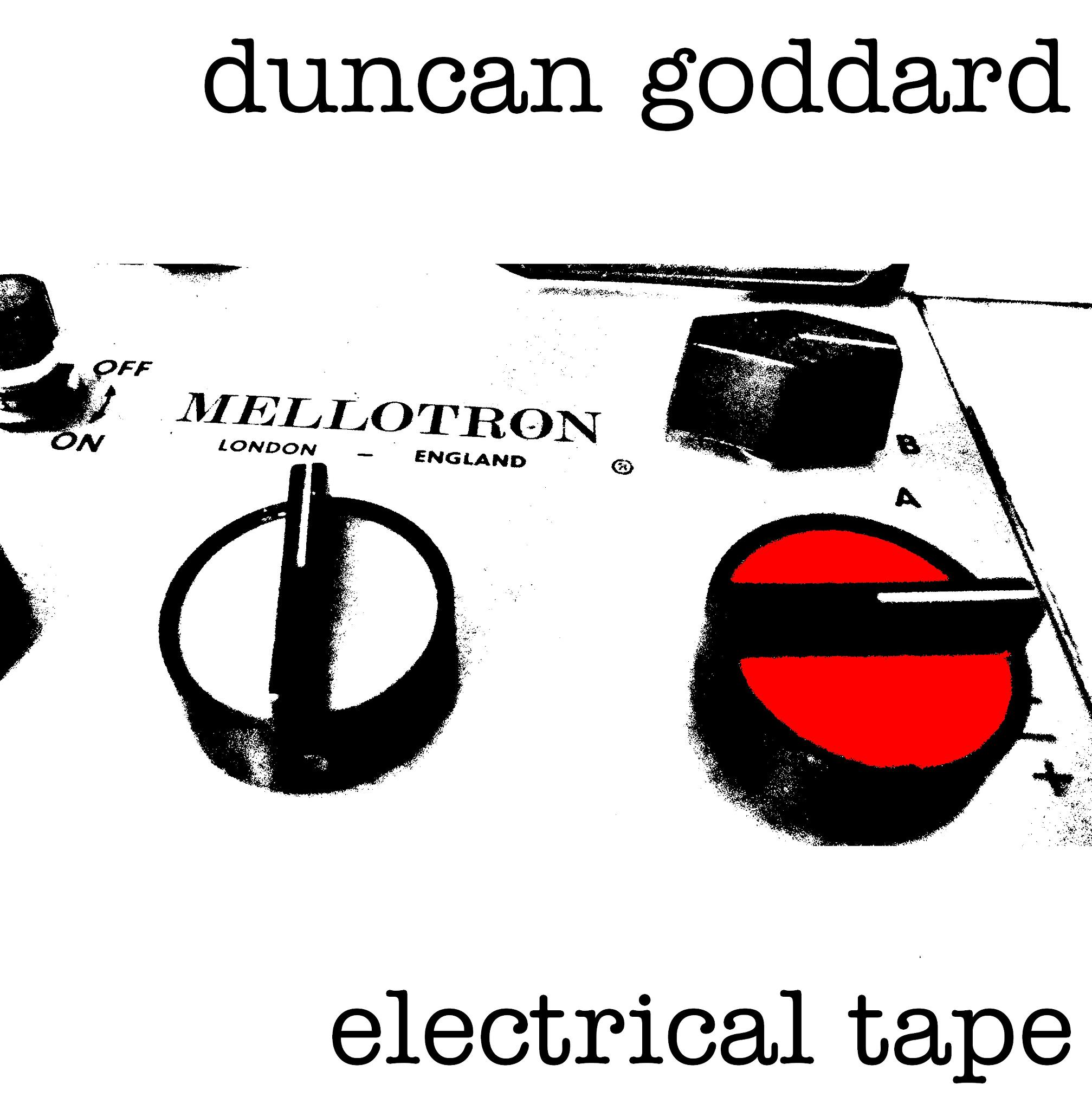 duncan goddard: electrical tape